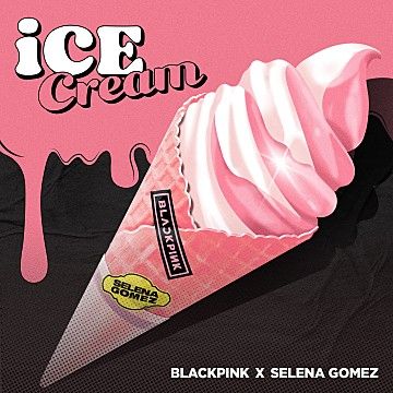 Ice Cream(with Selena Gomez)